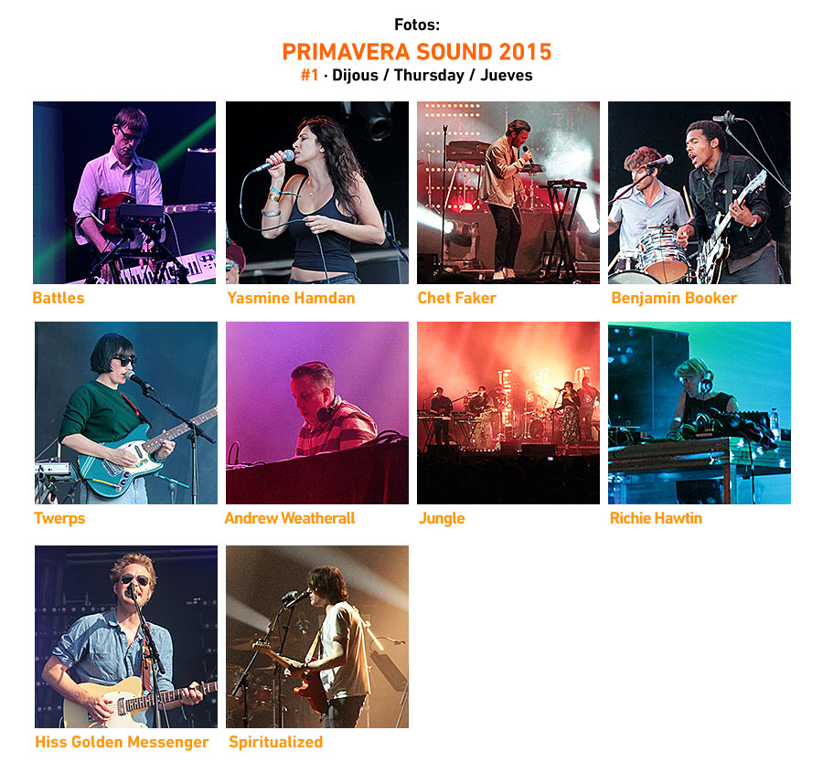 Primavera Sound 2015 #1 � Thursday